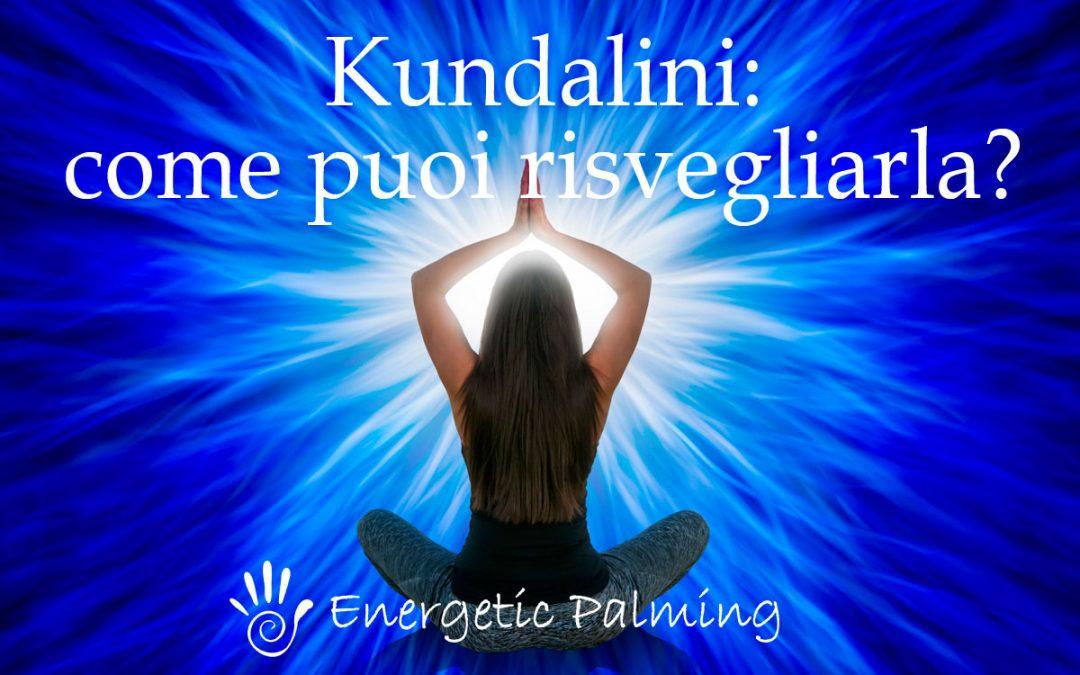 Kundalini: Esiste? Cos'è? E come puoi Risvegliarla?