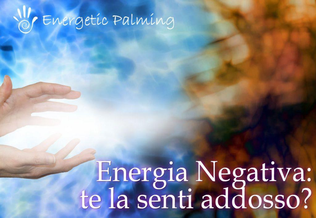 energia negativa sintomi