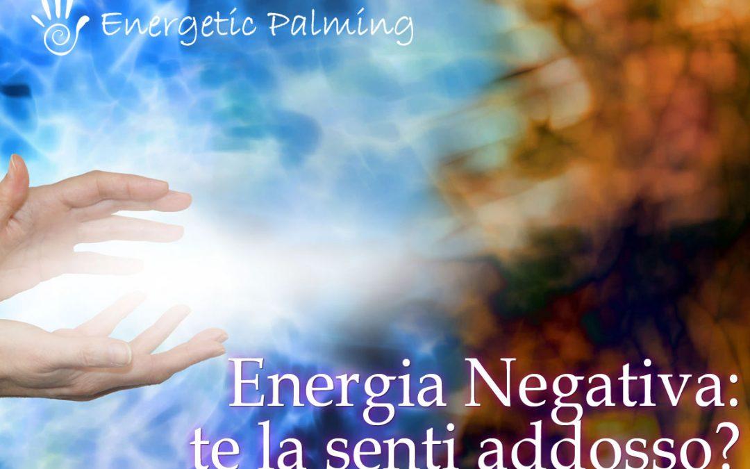 Ti Senti Addosso Energia Negativa? Ecco Come Scoprire Se è Vero